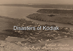 Disasters of Kodiak